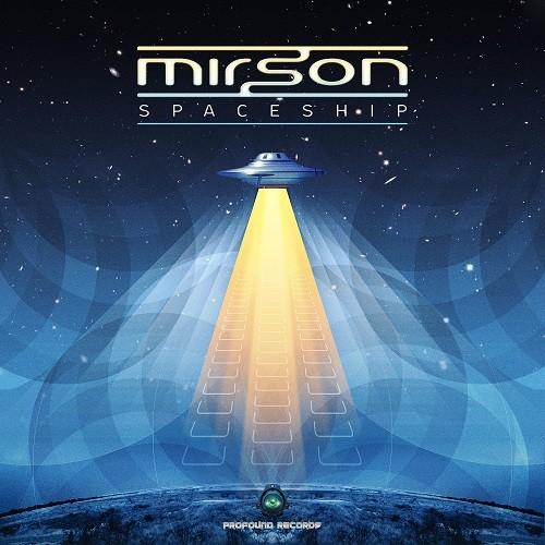 Profound Records - MIRSON - Spaceship