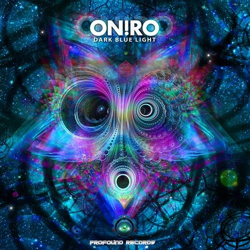 Profound Records - ONIRO - Dark Blue Light