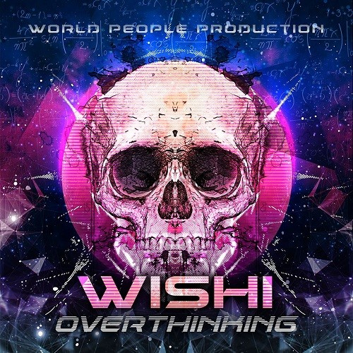 World People - WISHI - Overthinking