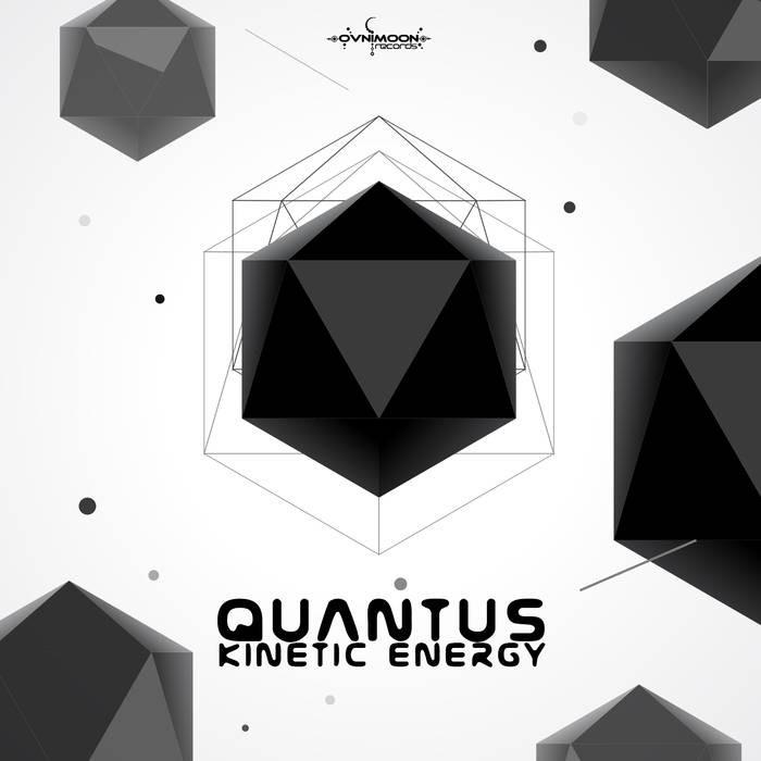 Ovnimoon Records - QUANTUS - Kinetic Energy (ovniep213)