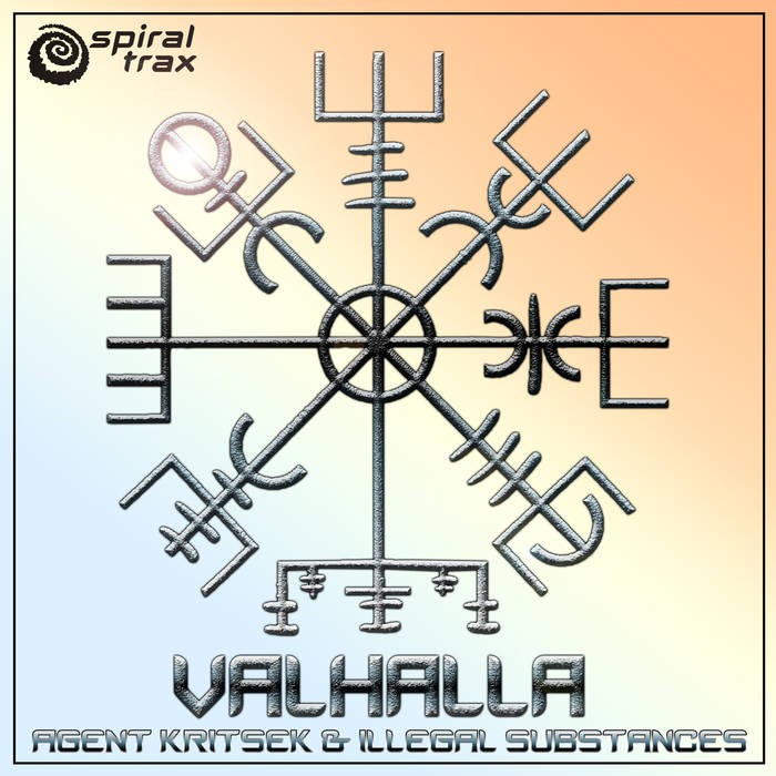 Spiral Trax Records - AGENT KRITSEK & ILLEGAL SUBSTANCES - Valhalla (SPIT077)