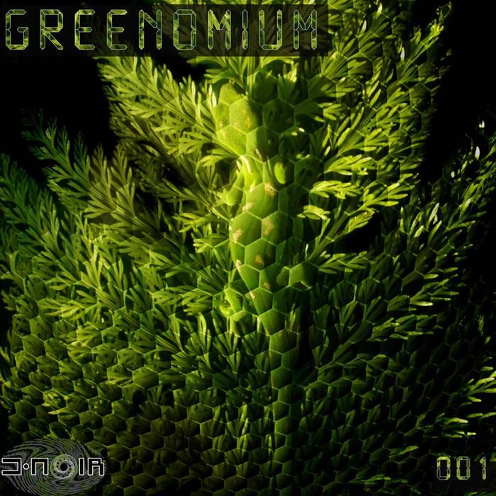 D Noir Records - .Various - Greenomium