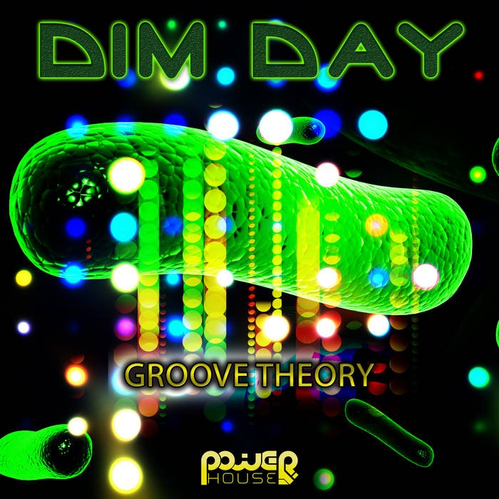 Power House - DIM DAY - Groove Theory (pwrep163)