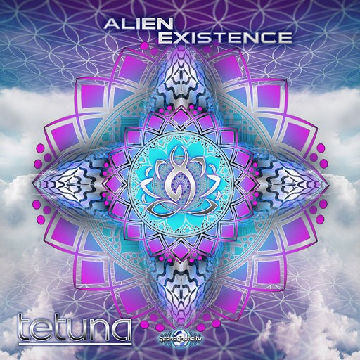Geomagnetic.tv - TETUNA - Alien Existence (GEOCD116)