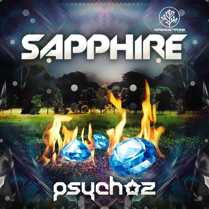 GreenTree Records - PSYCHOZ - Sapphire
