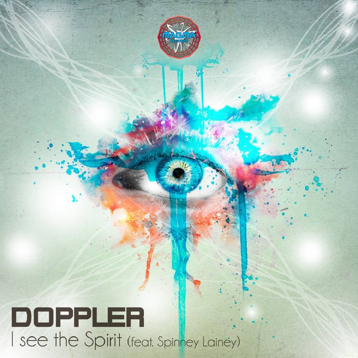 Magma Records - DOPPLER - I see the Spirit (feat. Spinney Lainey)
