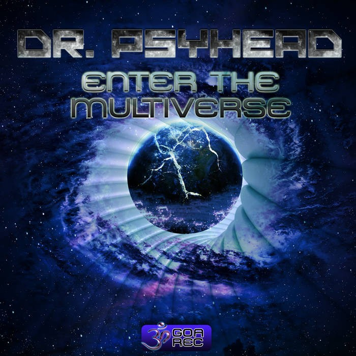 Goa Records - DR FRACTAL - Enter the Multiverse (goaLP036)