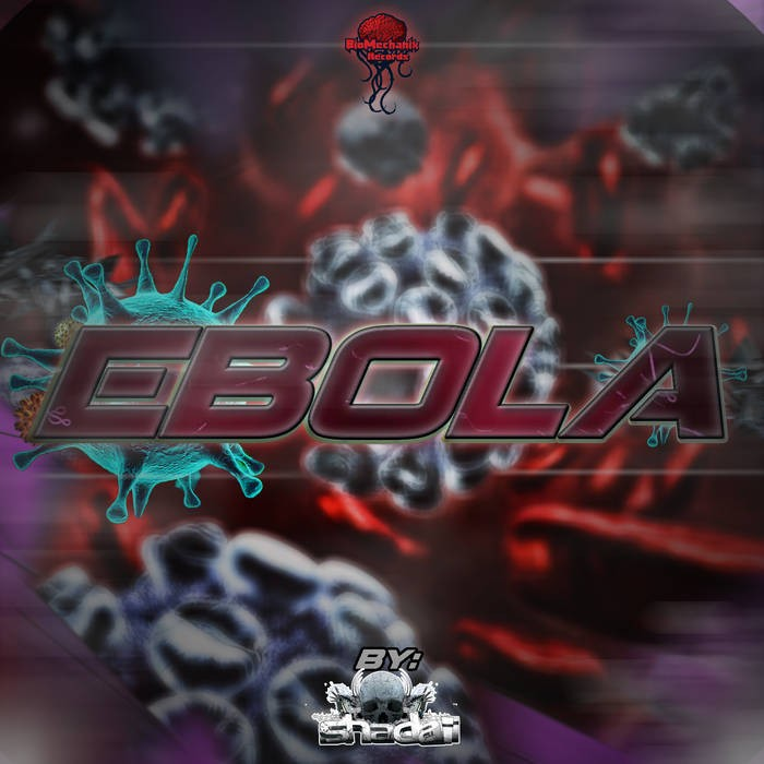 Biomechanix Records - .Various - Ebola