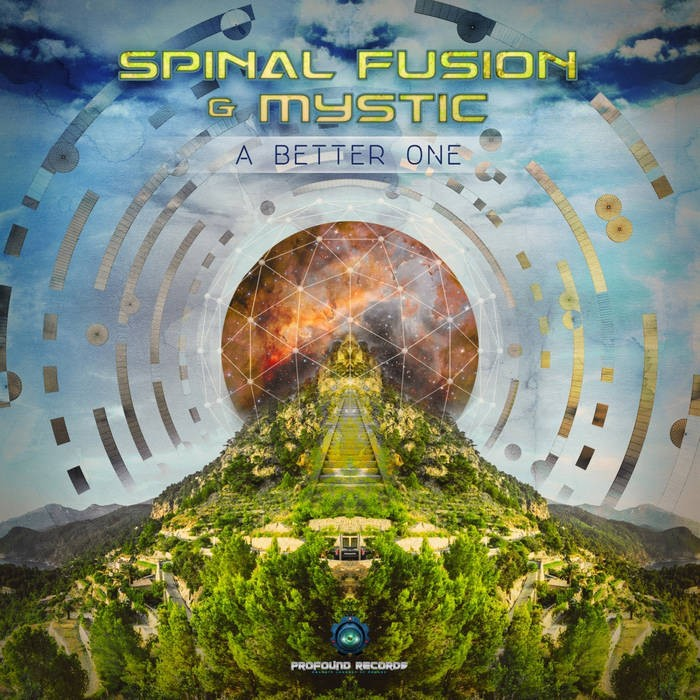 Profound Records - SPINAL FUSION, MYSTIC - A Better One