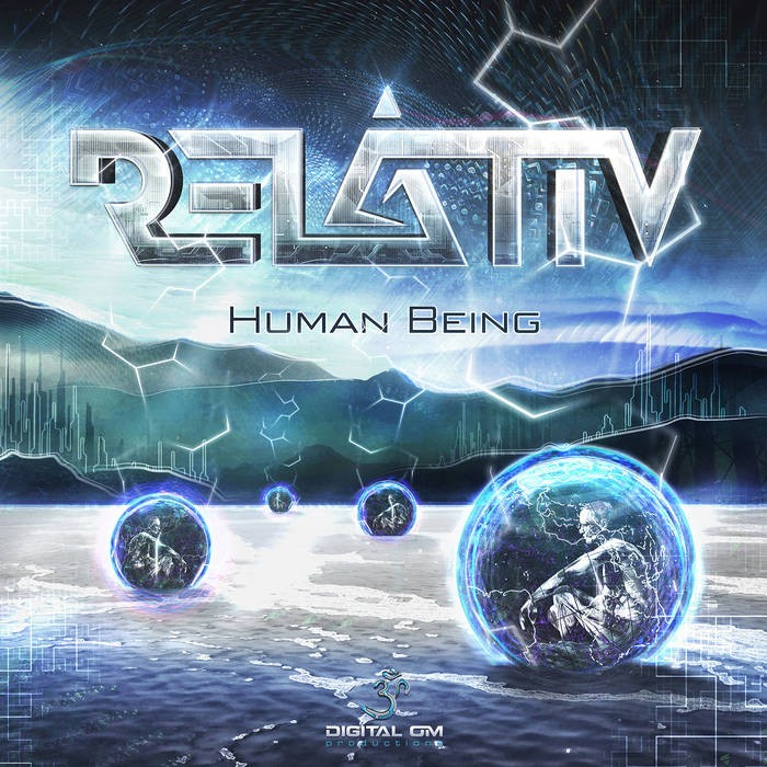 Digital Om - RELATIV - Human Being