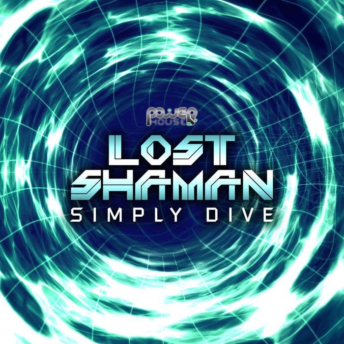Power House - LOST SHAMAN - Simply Dive (pwrep164)