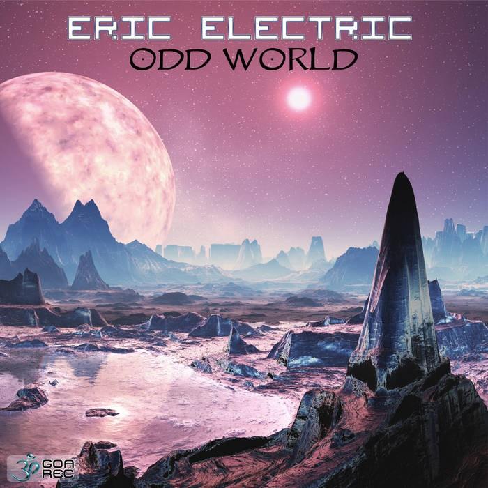 Goa Records - ERIC ELECTRIC - Odd World