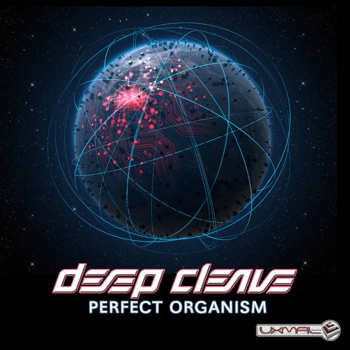 Uxmal Records - DEEP CLEAVE - Perfect Organism