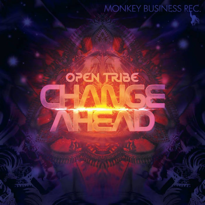 Monkey Business Records - OPEN TRIBE - Change Ahead