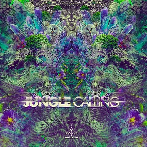 Believe Lab - .Various - Jungle Calling