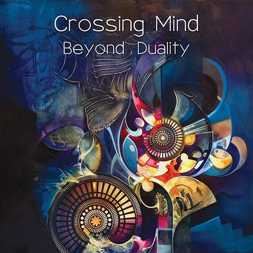 Suntrip Records - CROSSING MIND - Beyond Duality
