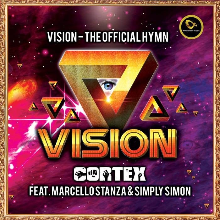 Boundless Music - CORTEX, MARCELLO STANZA, SIMPLY SIMON - Vision The Official Hymn