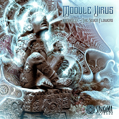Sangoma Records - MODULE VIRUS - Xochipilli - The Seven Flowers