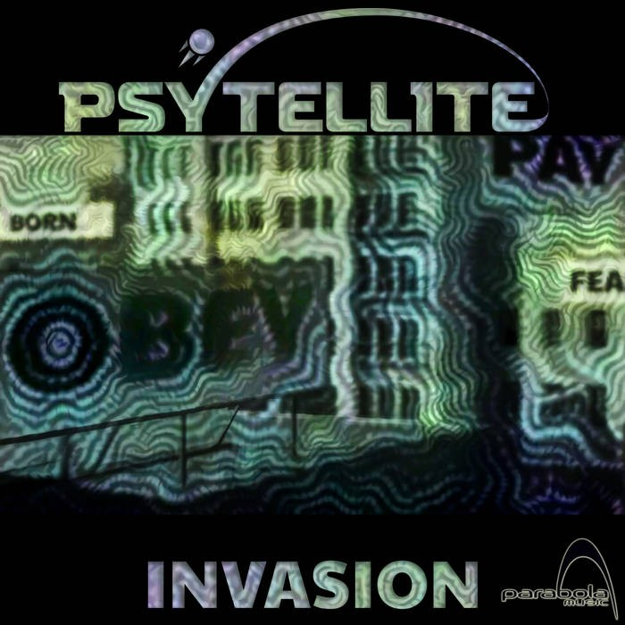 Parabola Music - PSYTELLITE - Invasion