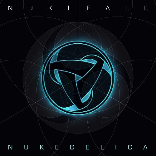 Blacklite Records - NUKLEALL - Nukedelica