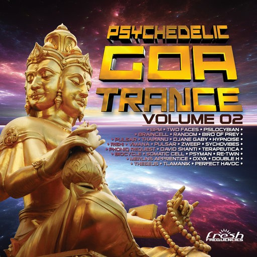 Fresh Frequencies - .Various - Psychedelic Goa Trance Vol 2