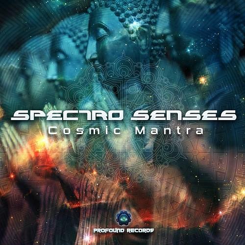 Profound Records - SPECTRO SENSES - Cosmic Mantra