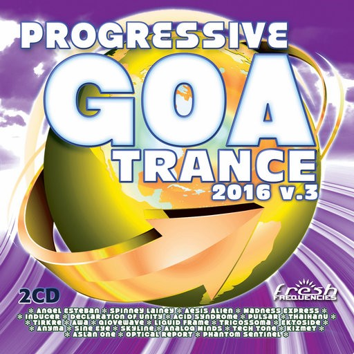 Fresh Frequencies - .Various - Progressive Goa Trance 2016 Vol 3