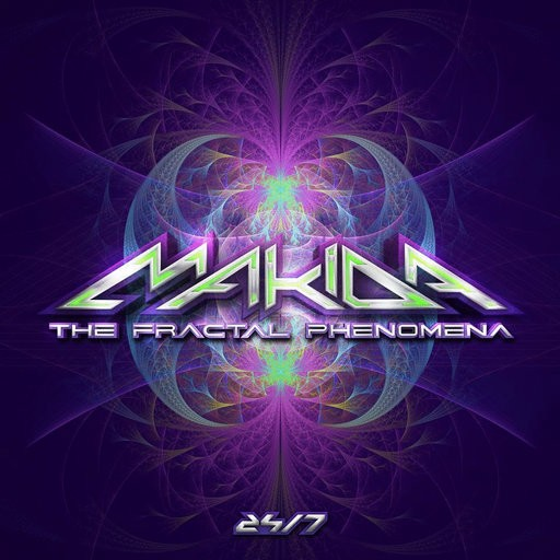24-7 Records - MAKIDA - The Fractal Phenomena