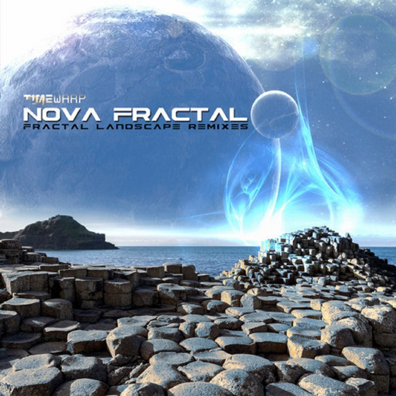 Timewarp Records - NOVA FRACTAL - Fractal Landscape Remixes