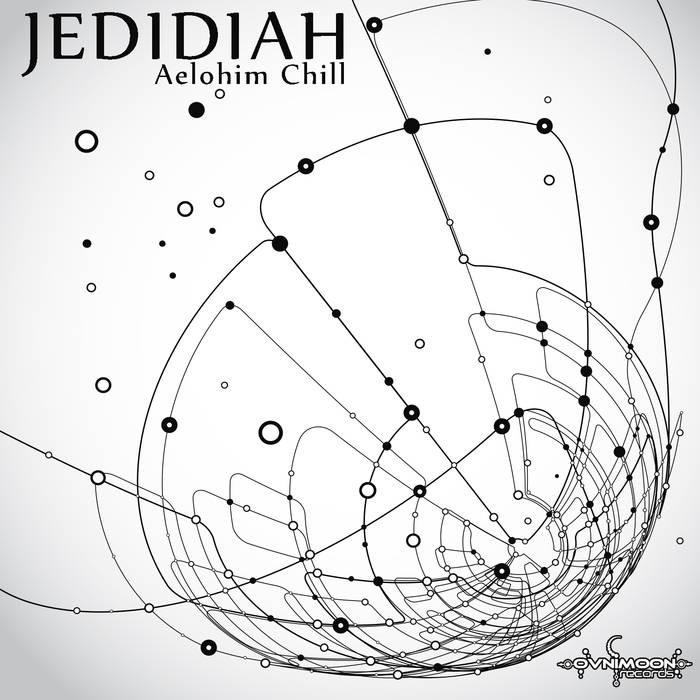 Ovnimoon Records - JEDIDIAH - Aelohim Chill