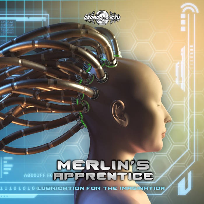 Geomagnetic.tv - MERLIN S APPRENTICE - Lubrication for the Imagination