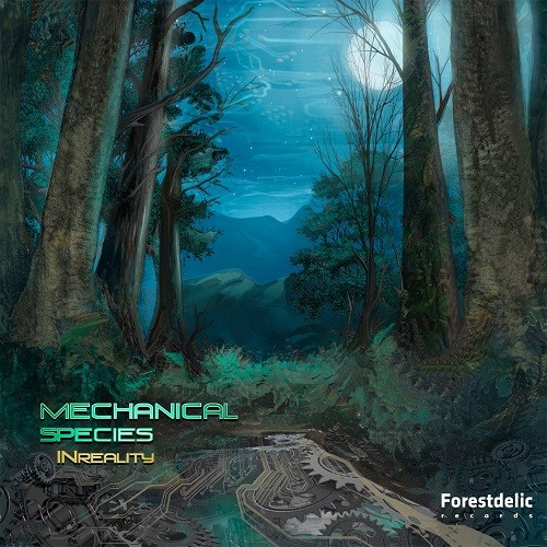 Forestdelic Records - MECHANICAL SPECIES - INreality