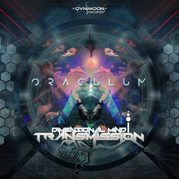 Ovnimoon Records - DIMENSIONAL MIND TRANSMISSION - Oracullum