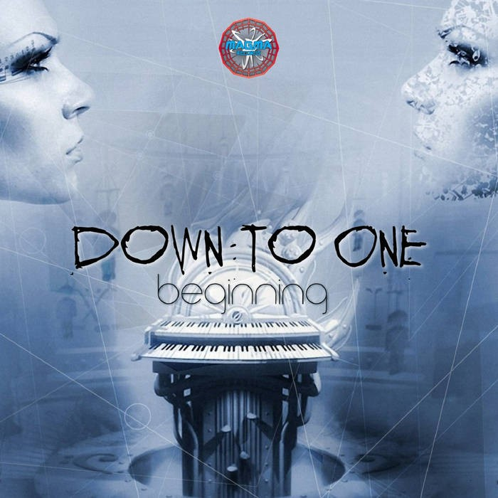 Magma Records - DOWN TO ONE - Begining
