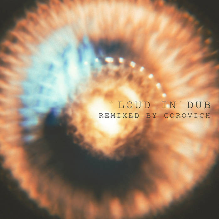 Loud in Dub
