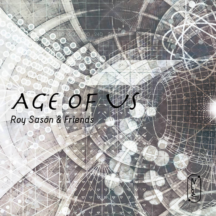 Age of Us - Roy Sason & Friends